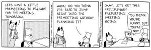 Love Dilbert. Would hate his job.